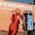 Elena Rose: la joven que la pasa 'Fenomenal'